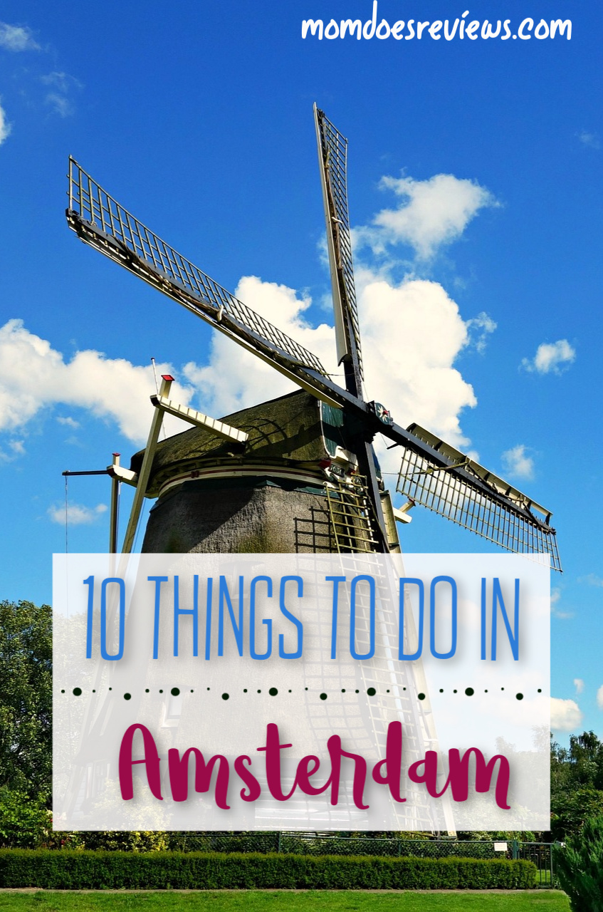 10 Things you Must Do in Amsterdam #travel #traveltips #vacation
