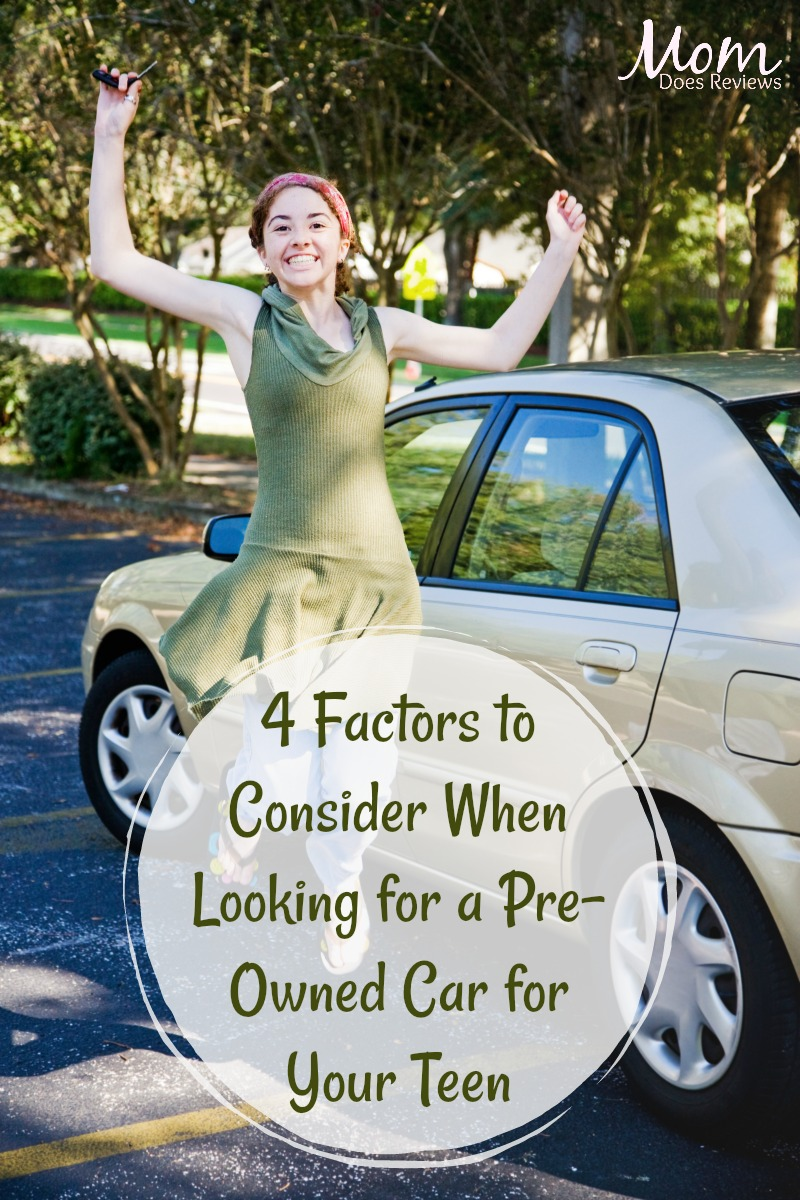 4 Factors to Consider When Looking for a Pre-Owned Car for Your Teen