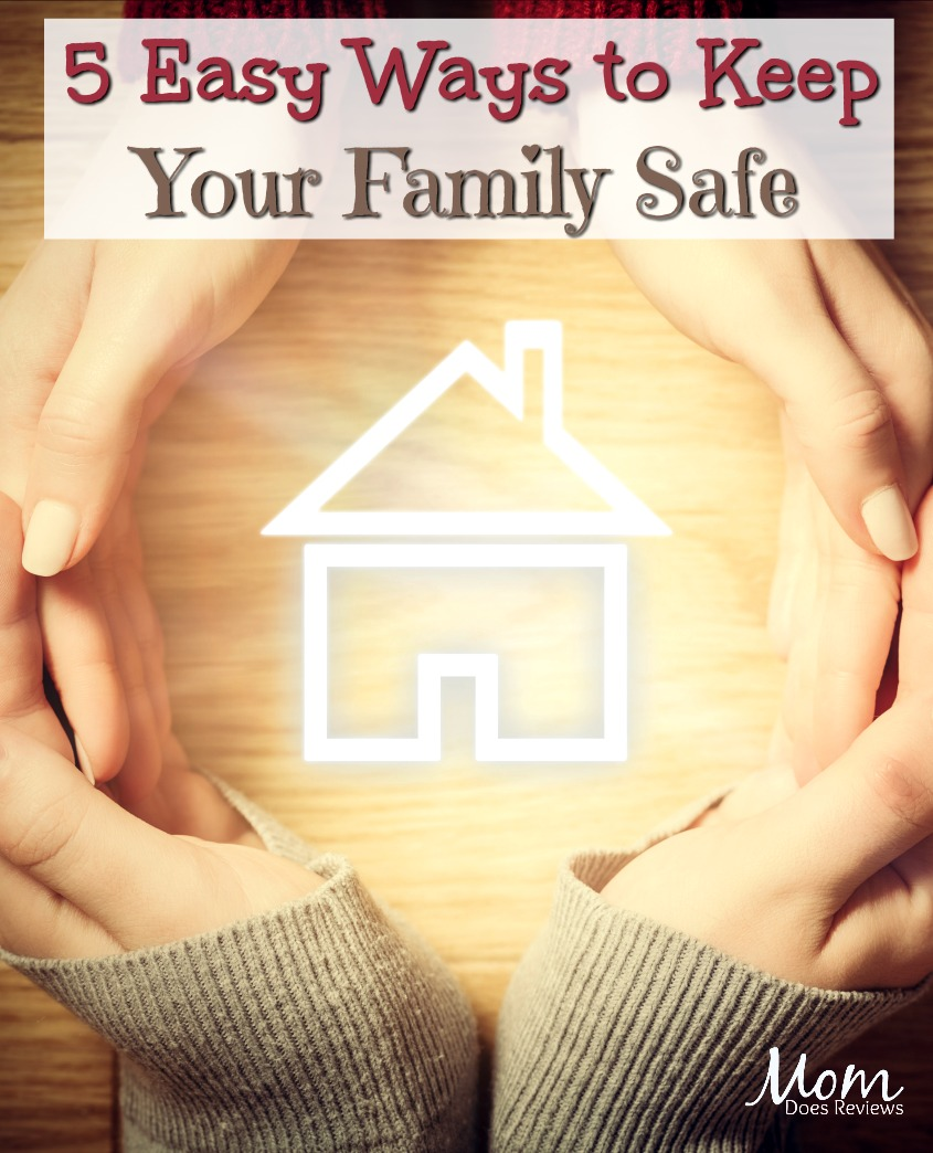 5 Easy Ways to Keep your Family Safe