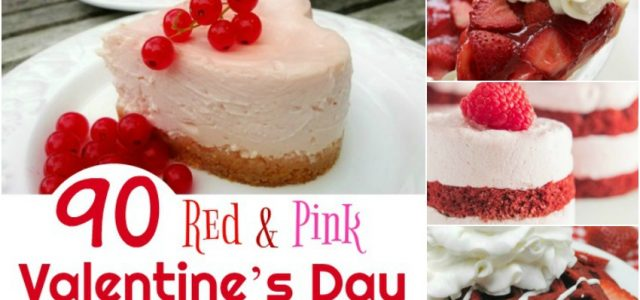 90 desserts rouges et roses de la Saint-Valentin pour WOW Your Sweetheart ! #Sweet2019