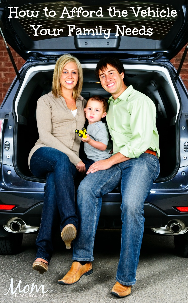 How to Afford the Vehicle Your Family Needs