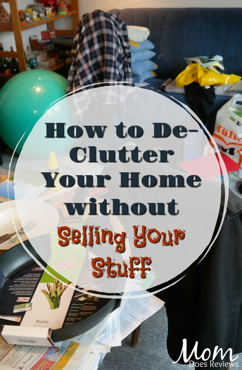 How to De-Clutter Your Home without Selling Your Stuff #Organize #homeandliving #declutter