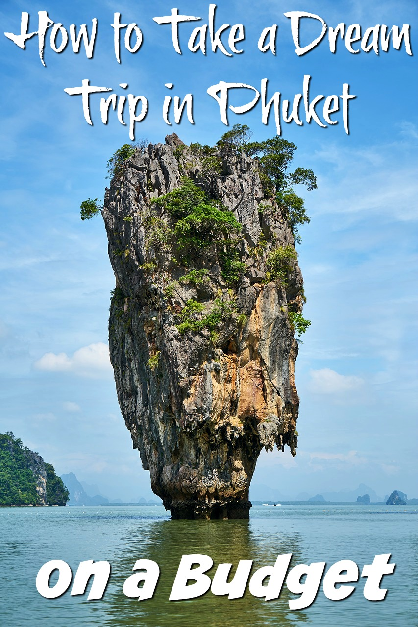 How to Take a Dream Beach Trip in Phuket on a Budget #travel #vacation #beach