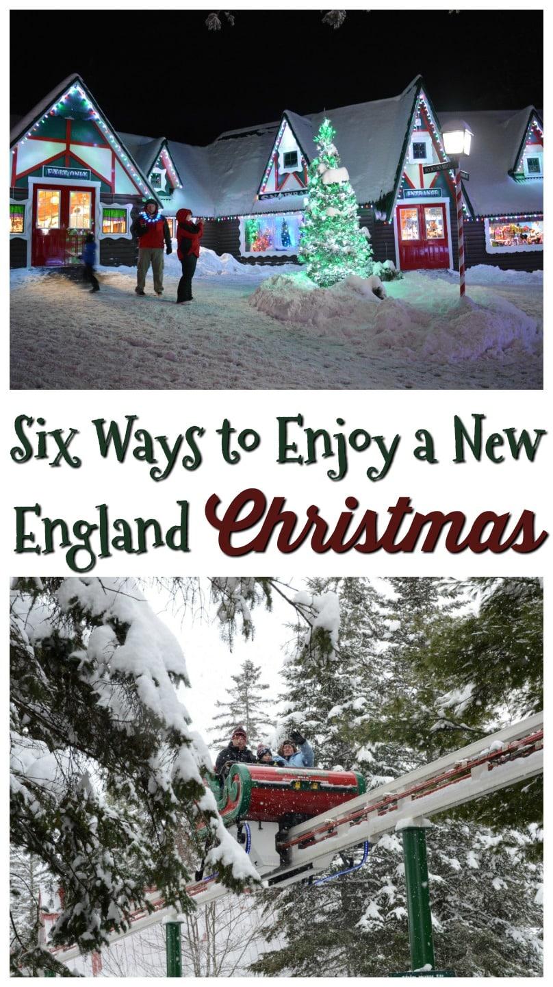 Six Ways to Enjoy a New England Christmas #travel #christmas #vacations #santasvillage