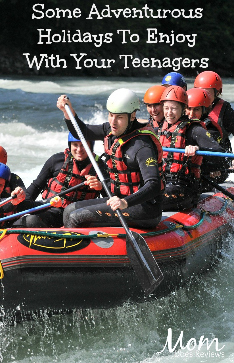 Some Adventurous Holidays To Enjoy With Your Teenagers