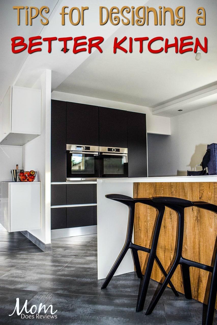 Tips for Designing a Better Kitchen #kitchen #design #home