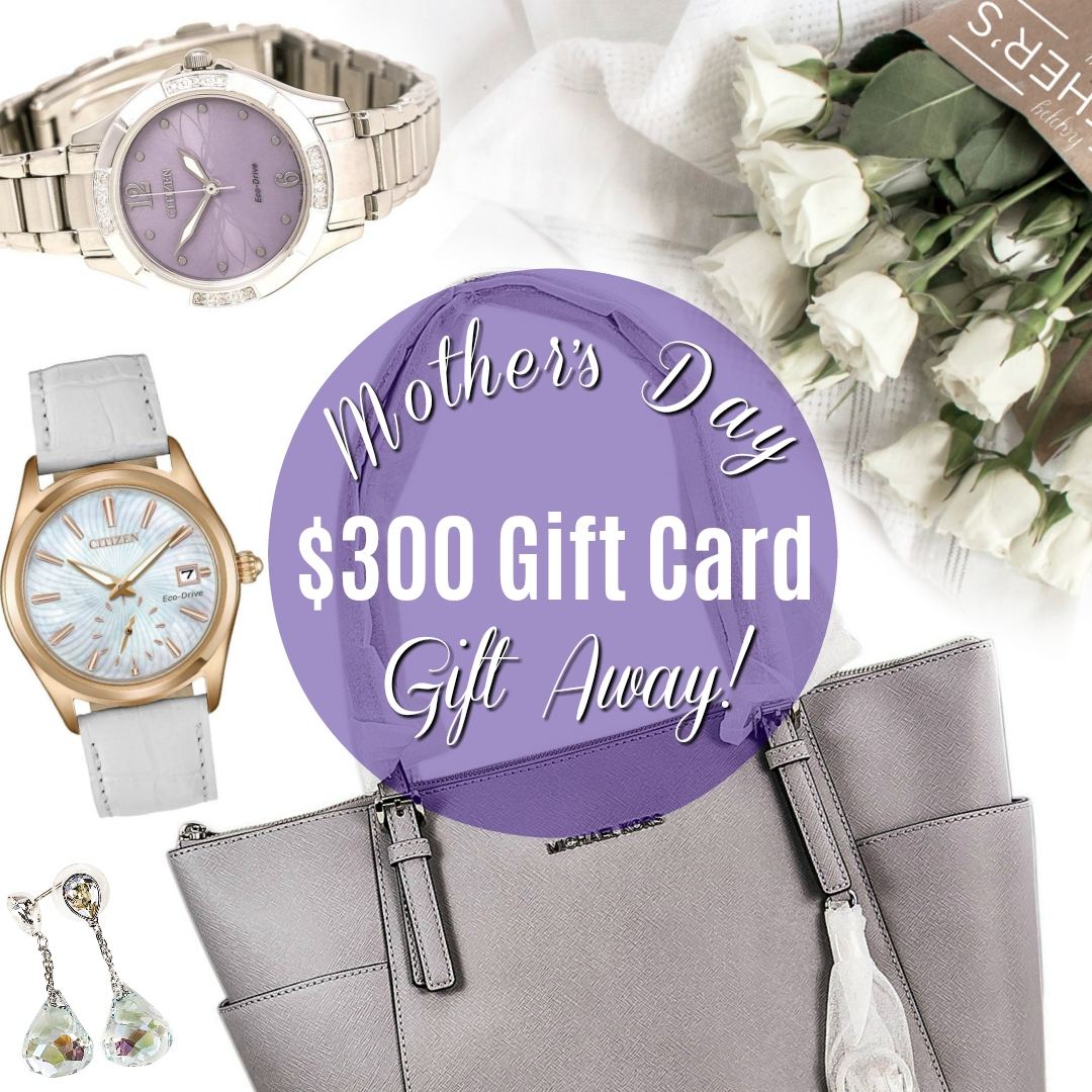 Win $300 Mother's Day Gift Away