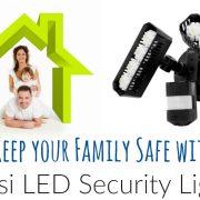 5 façons faciles d'assurer la sécurité de votre famille avec les lampes de sécurité à DEL SANSI