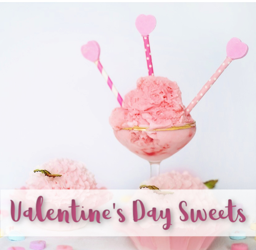 Valentine's Day Sweets #VdaySweets